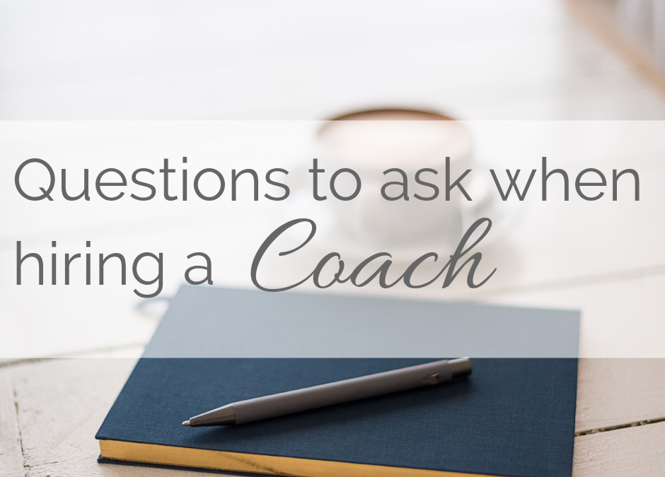 Questions to Ask if you are Hiring a Life Coach