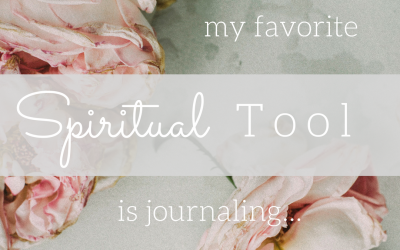 My favorite spiritual tool is journaling…