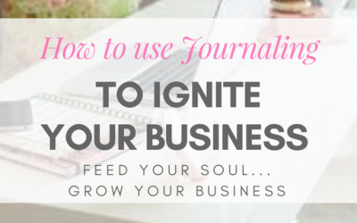 How to Use Journaling to Ignite your Business