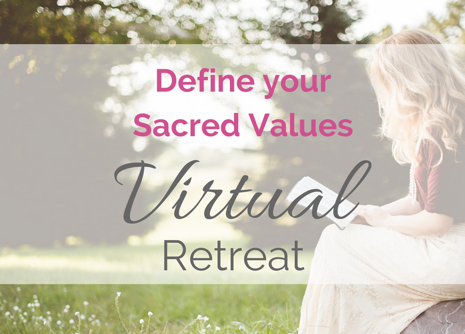 Defining your Sacred Values