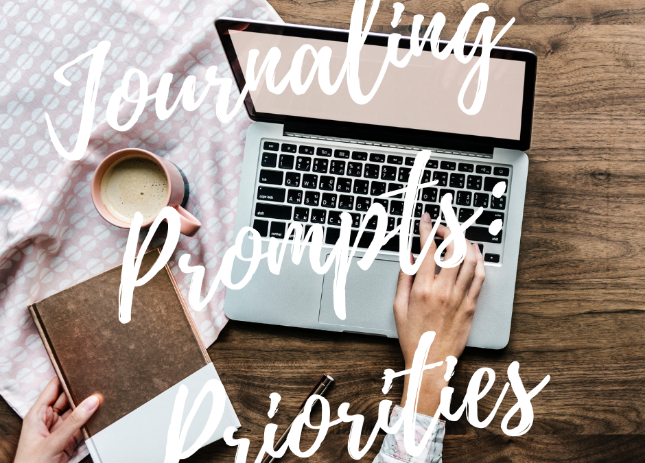 Guided Journaling: Clarify Your Priorities