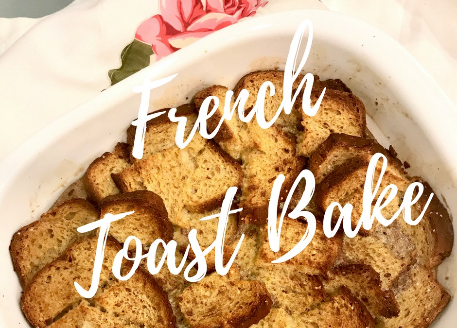 Healthy Nourishment: Gluten Free French Toast Bake
