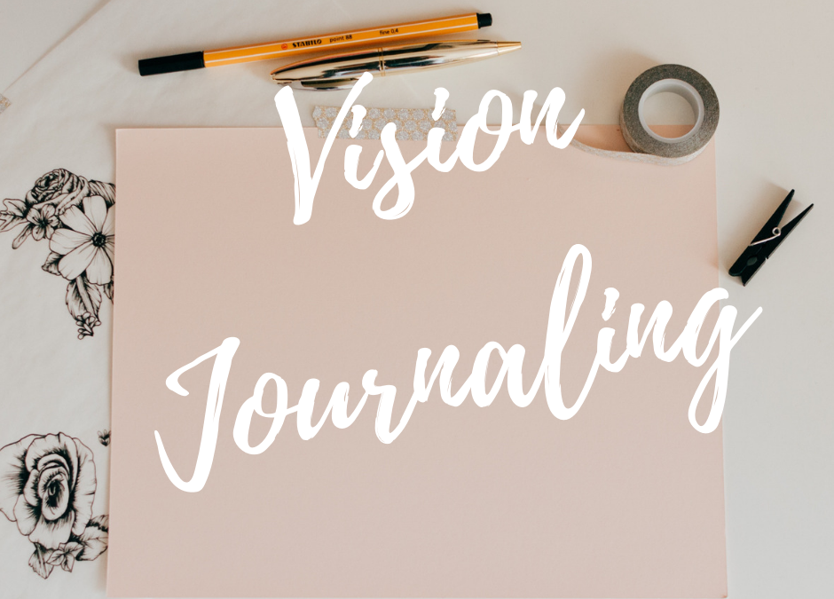 Vision Journaling