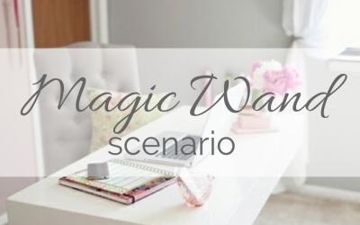 Magic Wand Scenario