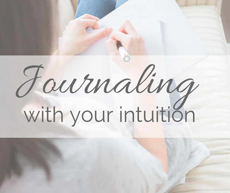 Journaling with your Intuition: My FREE e-guide